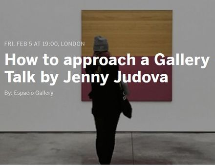 Jenny Judova - Espacio Gallery - How to approach a Gallery